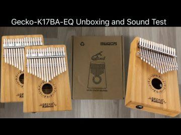 Gecko Kalimba (K17BA-EQ) Kutu Açılımı – Unboxing and Sound Test (with English Subtitle)