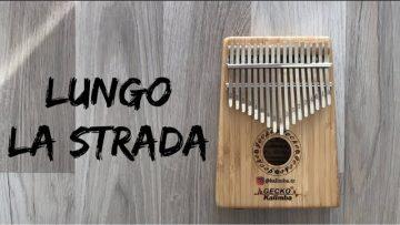 Lungo La Strada-(Milva-Polyushka Polye) Kalimba Cover   Kalimba Tabs