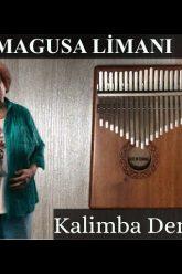 MAGUSA LİMANI KALİMBA NOTALARI   KALİMBA DERSLERİ   Kalimba Tutorial